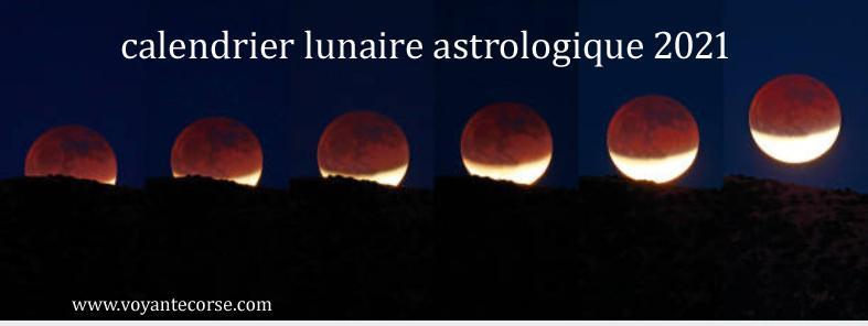 Calendrier lunaire astrologique 2021